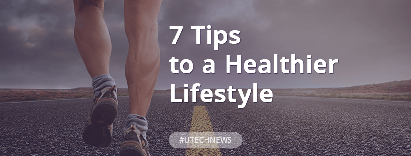 7 Tips to a Healthier Lifestyle