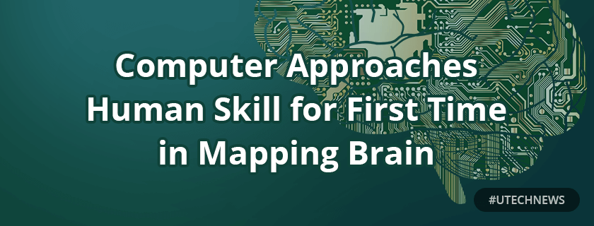 First time mapping brain utech news