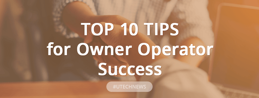 Top 10 Tips for Owner Operator